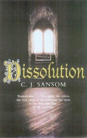 Dissolution (Matthew Shardlake #1) -  C.J. Sansom