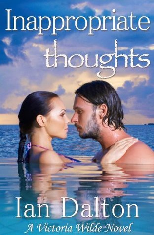 Inappropriate Thoughts (2000) by Ian Dalton