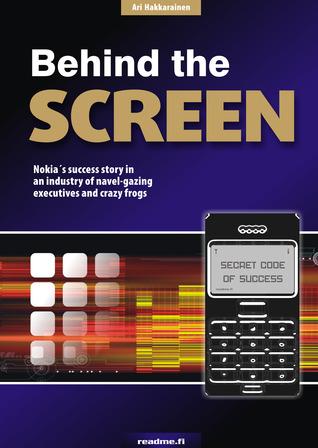 Behind The Screen  by  Ari Hakkarainen