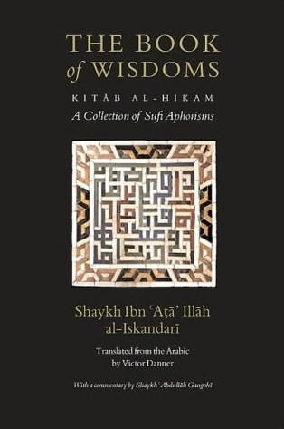 The Book of Wisdoms: A Collection of Sufi Aphorisms with a Commentary