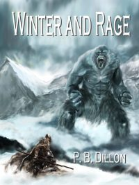 Winter and Rage  by  P.B. Dillon