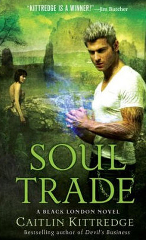 Book Review: Caitlin Kittredge's Soul Trade