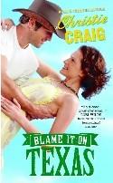 Blame It On Texas (2000) by Christie Craig