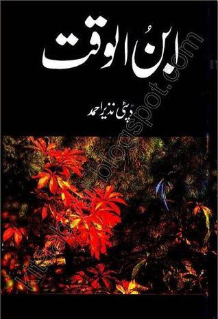 Ibn-ul-Waqt  by Deputy Nazeer Ahmad /> <br><b>Author:</b> Ibn-ul-Waqt <br> <b>Book Title:</b> by Deputy Nazeer Ahmad <br> <b>Pag <a class='fecha' href=