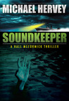 Soundkeeper (Hall McCormick Thriller, #1)