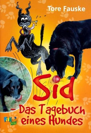 Sid: Das Tagebuch eines Hundes Tore Fauske