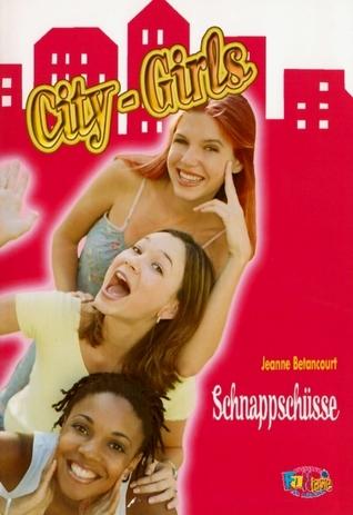 City-Girls: Schnappschüsse  by  Jeanne Betancourt