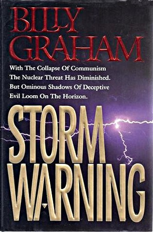 Storm Warning: Deceptive Evil Looms on the Horizon  by  Billy Graham