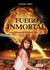 El Fuego Inmortal