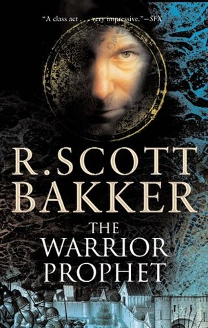 The Warrior Prophet (Prince of Nothing #2)