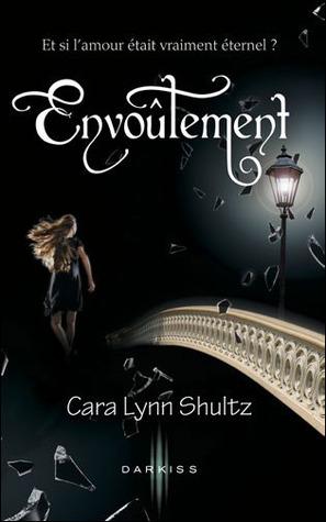 Envoûtement (2012) by Cara Lynn Shultz