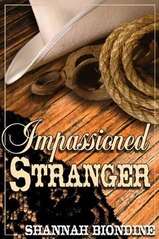 Impassioned Stranger Shannah Biondine