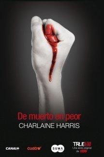 De muerto en peor (Sookie Stackhouse, #8)