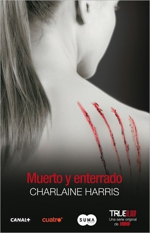 Muerto y enterrado (Sookie Stackhouse, #9)