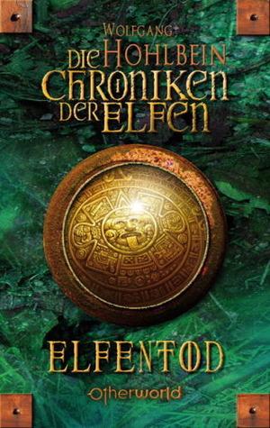 Elfentod (Die Chroniken der Elfen, #3)