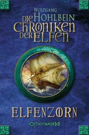 Elfenzorn (Die Chroniken der Elfen, #2)