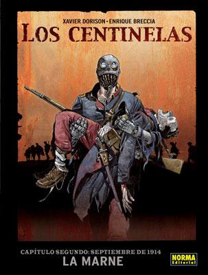 Los Centinelas, 2: La Marne, capítulo segundo: Septiembre de 1914  by  Xavier Dorison