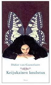 Keijukaisen koulutus Didier van Cauwelaert