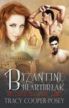 Byzantine Heartbreak (Beloved Bloody Time, #2)