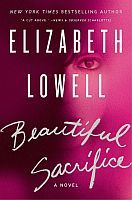 Book Review: Elizabeth Lowell's Beautiful Sacrifice