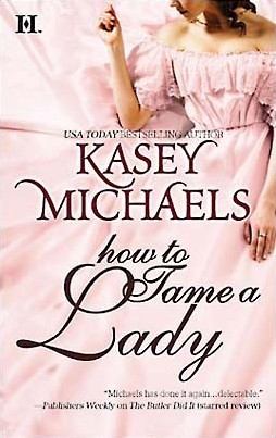 How to Tame a Lady (Daughtry Family, #2) Kasey Michaels