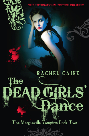The Dead Girls' Dance by Rachel Caine book cover