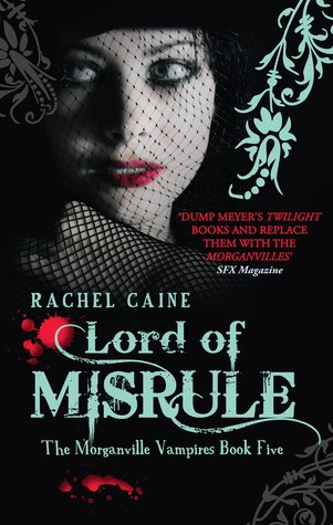 Lord of Misrule by Rachel Caine book cover