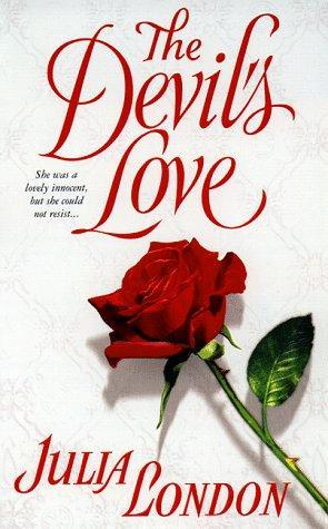 The Devil's Love (Rogues of Regent Street, 1) - Julia London