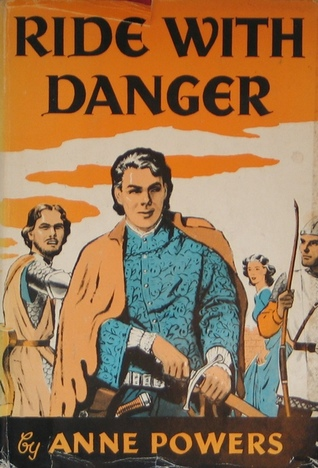 Ride With Danger  by  Anne Powers