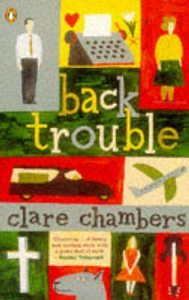 Back Trouble  by  Clare Chambers
