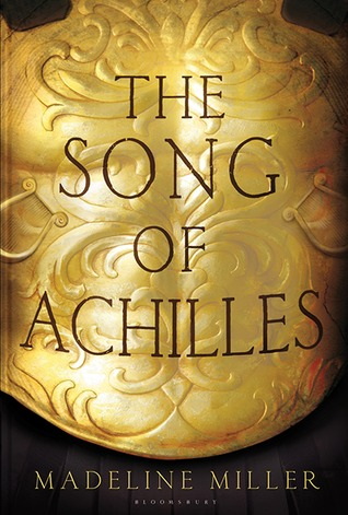 The Song of Achilles by Madeline Miller | Review