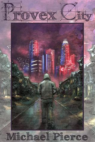 Provex City (The Lorne Family Vault, #1)