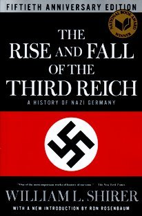 The Rise and Fall of the Third Reich: A History of Nazi Germany (Mass Market Paperback)