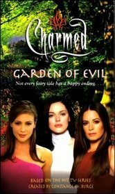 Garden of Evil (Charmed #13)  by Emma Harrison, Constance M. Burge />
