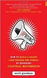 Uprising: How to Build a Brand--and Change the World--By Sparking Cultural Movements