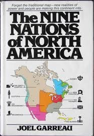 The Nine Nations of North America  by Joel Garreau />