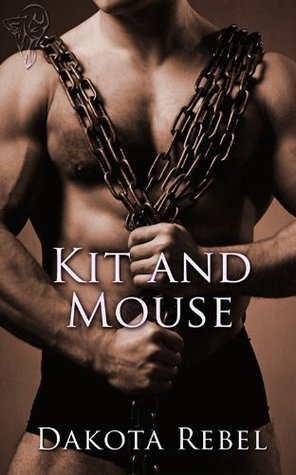 Kit and Mouse