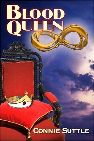 Blood Queen (Blood Destiny, #6) - Connie Suttle