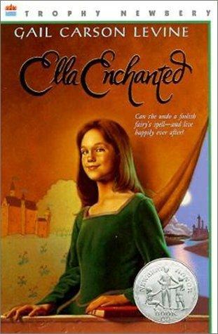 Ella Enchanted Gail Carson Levine