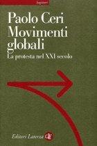 Movimenti globali: La protesta nel XXI secolo  by  Paolo Ceri