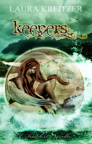 Keepers (Timeless #3.5)  by Laura Kreitzer  />