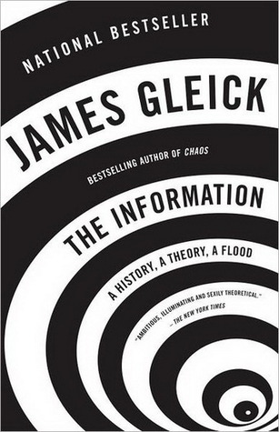 the Information: a history, a theory, a flood - Jeames Gleick - crédit : Vintage