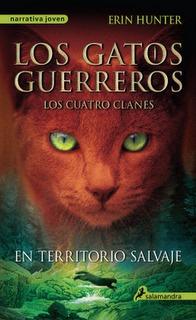 En territorio salvaje (Los gatos guerreros, #1)