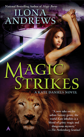 Book Review: Ilona Andrews' Magic Strikes