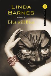 Blut will Blut  by  Linda Barnes