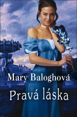 Pravá láska  by  Mary Balogh