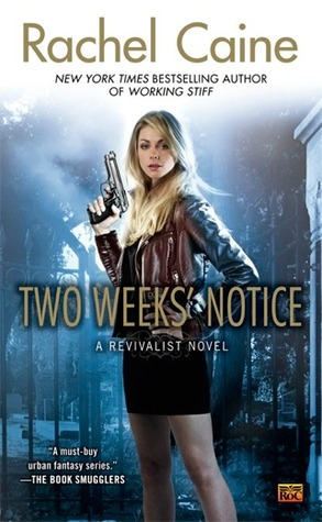 Book Review: Rachel Caine's Two Weeks' Notice