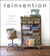 Reinvention: Sewing with Rescued Materials