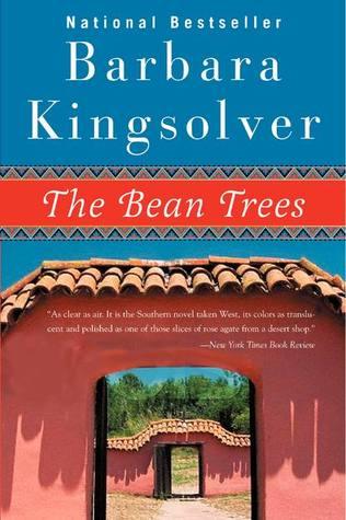 The Bean Trees Barbara Kingsolver