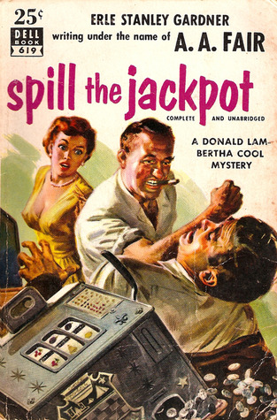 Spill the Jackpot  by  A.A. Fair